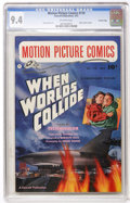 Golden Age (1938-1955):Science Fiction, Motion Picture Comics #110 When Worlds Collide - Crowley Copy(Fawcett, 1952) CGC NM 9.4 Off-white pages....