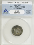 Early Dimes, 1807 10C --Scratched, Cleaned--ANACS. Fine 15 Details....
