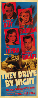 "They Drive by Night (Warner Brothers, 1940). Insert (14"" X 36"")"