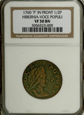 Colonials: , 1760 1/2P Hibernia-Voce Populi Halfpenny, P Before Face VF30 NGC. .NGC Census: (0/0). PCGS Population (4/20). (#271)...