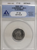 Early Dimes: , 1805 10C 5 Berries--Cleaned--ANACS F12 Details. JR-1. PCGSPopulation (0/14). (#4478)...