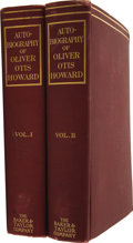 Books:First Editions, Oliver Otis Howard. The Autobiography of Oliver Otis Howard.New York: The Baker & Taylor Company, 1907.. ... (Total: 2Items)
