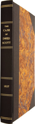[Dred Scott]. Benjamin C. Howard. A Report of the Decision of the Supreme Court of the United States, and the O