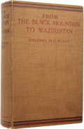 Books:First Editions, Colonel H. C. Wylly. From The Black Mountain toWaziristan. Being an Account of the Border Countries and theMore ...