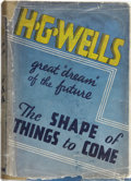 Books:First Editions, H. G. Wells. The Shape of Things to Come. The UltimateRevolution. London: Hutchinson & Co., 1933.. ...