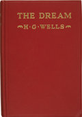 Books:First Editions, H. G. Wells. The Dream. New York: The Macmillan Company,1924.. ...