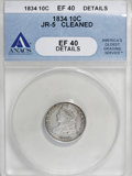 Bust Dimes, 1834 10C Small 4--Cleaned--ANACS. XF40 Details.JR-5. NGC Census:(13/215). PCGS Population (4/154). Mintage: 635,000. Numis...