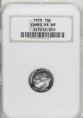 Proof Roosevelt Dimes: , 1959 10C PR68 Cameo NGC. . NGC Census: (148/49). PCGS Population(73/15). Numismedia Wsl. Price for NGC/PCGS coin in PR68:...