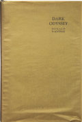 Books:First Editions, Donald Wandrei. Dark Odyssey. St. Paul: Webb Publishing Co.,1931.. ...