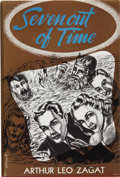 Books:First Editions, Arthur Leo Zagat. Seven Out of Time. Reading: Fantasy Press,1949.. ...