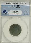 1803 1/2 C --Cleaned--ANACS. VF30 Details.C-3 NGC Census: (8/63). PCGS Population (15/77). Mintage: 92,000. Numismedia W...
