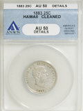 Coins of Hawaii, 1883 25C Hawaii Quarter--Cleaned--ANACS. AU50 Details. NGC Census:(13/661). PCGS Population (29/1142). Mintage: 500,000. ...