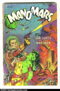 Golden Age (1938-1955):Science Fiction, Man O' Mars #1 (Fiction House, 1953) Condition: GD+. Space Rangers;Whitman cover. Overstreet 2002 GD 2.0 value = $40....