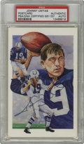 Football Collectibles:Others, Johnny Unitas Signed Postcard, PSA Authentic. Impressive art on this postcard from the Legends issue released circa 1991 pr...
