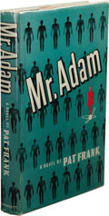 Books:First Editions, Pat Frank: Mr. Adam. (Philadelphia: J. B. LippincottCompany, 1946), first edition, 252 pages, bound in green clothwith...
