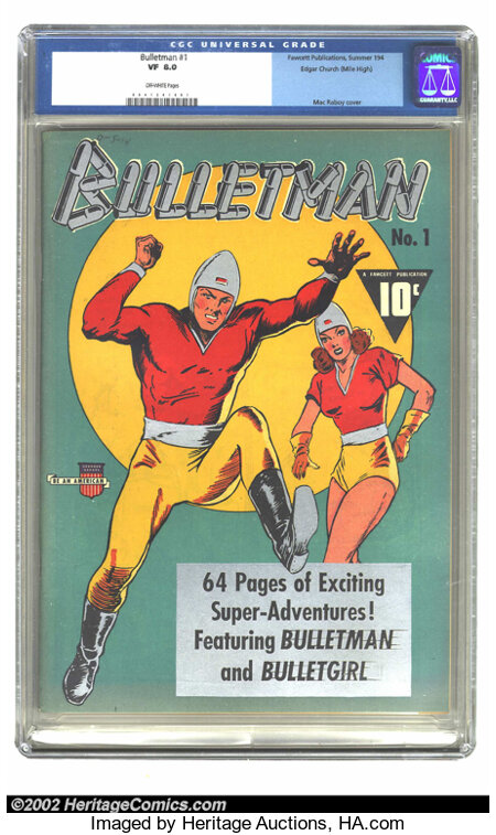 Bulletman #1 Mile High pedigree (Fawcett, 1941) CGC VF 8.0 Off-white pages. The Top Ten Reasons for buying this book: 1) Dis...