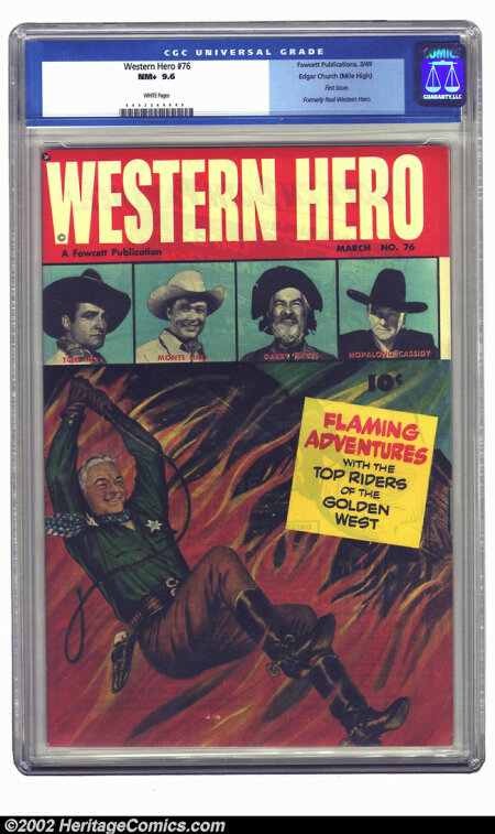 Western Hero #76 Mile High pedigree (Fawcett, 1949) CGC NM+ 9.6 White pages. First issue as this title, formerly Real West...