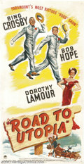 "Movie Posters:Comedy, Road to Utopia (Paramount, 1945).Three Sheet (41"" x 81""). Dir.HalWalker. Starring: Bing Crosby, Bob Hope, Dorothy Lamour. F..."