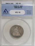 Seated Quarters, 1842-O 25C Small Date VG10 ANACS....