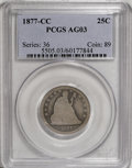 Seated Quarters: , 1877-CC 25C AG3 PCGS. . PCGS Population (5/404). NGC Census:(0/339). Mintage: 4,192,000. Numismedia Wsl. Price for NGC/PCG...