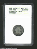 Early Dimes: , 1805 10C 4 Berries--Corroded--ANACS. Good Details, Net AG3....