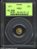 California Fractional Gold: , 1871 25C Liberty Round 25 Cents, BG-840, High R.4, MS62 ...