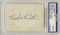 Autographs:Others, 1940's Babe Ruth Signed Cut Signature, PSA Mint 9. The strictgrading standards of PSA/DNA are made abundantly clear here a...