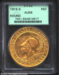 Commemorative Gold: , 1915-S $50 Panama-Pacific 50 Dollar Round AU58 PCGS. As ...