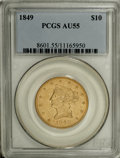 Liberty Eagles, 1849 $10 AU55 PCGS....