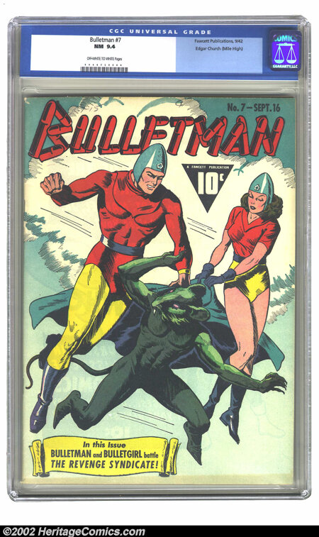 Bulletman #7 Mile High pedigree (Fawcett, 1942) CGC NM 9.4 Off-white to white pages. In this issue, Bulletman and Bulletgirl...