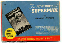 Adventures Of Superman, Armed Services Edition (DC, 1942). This is the condensed version of the hardback book from 1942...