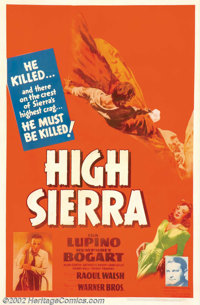 "High Sierra (Warner Brothers, 1941). One Sheet (27"" X 41""). Humphrey Bogart had been a ""supporting player..."