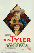 "Movie Posters:Western, Tom and His Pals (FBO, 1926). One Sheet (27"" X 41""). Tom Tyler wasone of the most durable stars of the western cinema. He m..."