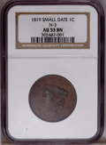 1819 1C Small Date AU53 Brown NGC. N-3. NGC Census: (0/0). PCGS Population (0/0). Numismedia Wsl. Price for NGC/PCGS coi...