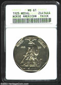 1925 Medal Norse MS61 ANACS. Thick Planchet. Virtually brilliant, the surfaces are sharply detailed with no singularly d...