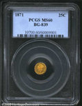 California Fractional Gold: , 1871 25C Liberty Round 25 Cents, BG-839, R.4, MS60 PCGS. ...