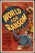 "Movie Posters:Drama, World for Ransom (Allied Artists, 1954). One Sheet (27"" X 41"").Film Noir. Starring Dan Duryea, Gene Lockhart, Patric Knowle..."