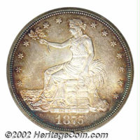 1875 T$1 MS62 NGC. Type I Obverse / Type II Reverse. Due to their proximity to the Orient, the San Francisco and Carson...