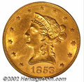 Liberty Eagles: , 1853 $10 MS62 PCGS. The 1853 is a conditionally rare ...