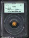California Fractional Gold: , 1871 25C Liberty Round 25 Cents, BG-812, R.6, MS63 PCGS. ...