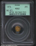 California Fractional Gold: , 1873 25C Indian Round 25 Cents, BG-871, R.6, MS62 PCGS. A ...