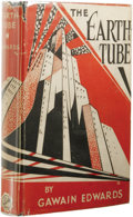 Books:First Editions, Gawain Edwards: The Earth Tube. (New York: D. Appleton &Company, 1929), first edition, 309 pages plus one page of adver...