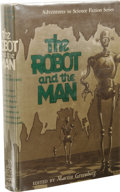 Books:First Editions, Martin Greenberg, editor: The Robot and the Man. (New York:Gnome Press, 1953), first edition, 251 pages, beige cloth wi...