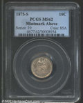 Seated Dimes: , 1875-S 10C Mintmark Above Bow MS62 PCGS. ...