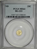 California Fractional Gold: , Undated 25C Liberty Round 25 Cents, BG-222, R.2, MS64 PCGS. PCGSPopulation (99/14). NGC Census: (11/8). (#10407)...