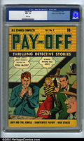 Golden Age (1938-1955):Crime, Pay-Off #4 Mile High pedigree (D.S. Publishing, 1949) CGC NM- 9.2 White pages. Overstreet 2002 NM 9.4 value = $120....