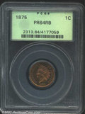 Proof Indian Cents: , 1875 1C PR64 Red and Brown PCGS. Bright rose-gold color, ...