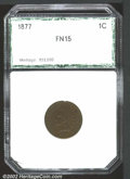 Additional Certified Coins: , 1877 1C Cent Fine 15 PCI. Problem-free with the exception ...