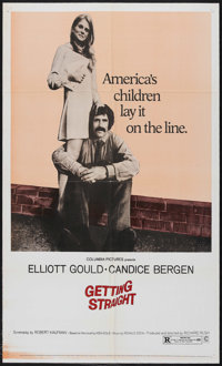 """Getting Straight (Columbia, 1970). One Sheet (27"""" X 41""""). Drama. Starring Elliott Gould and Candice Bergen. Di..."""