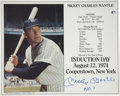 Autographs:Photos, Mickey Mantle Signed Photograph. The Mickey Mantle photographoffered here commemorates his induction into the Hall of Fame...